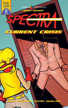Click here to read or download all of Spectra 8: Spectra's Current Crisis!